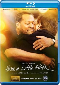 Have a Little Faith 2011 m720p BluRay x264-BiRD